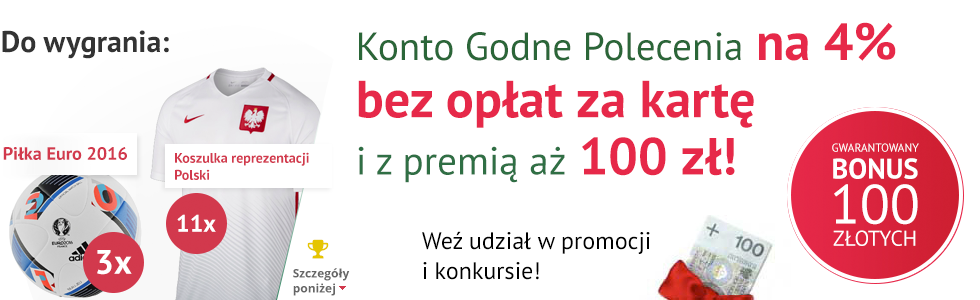 Konto Godne Polecenia na 4%  + Bonus 100 zł